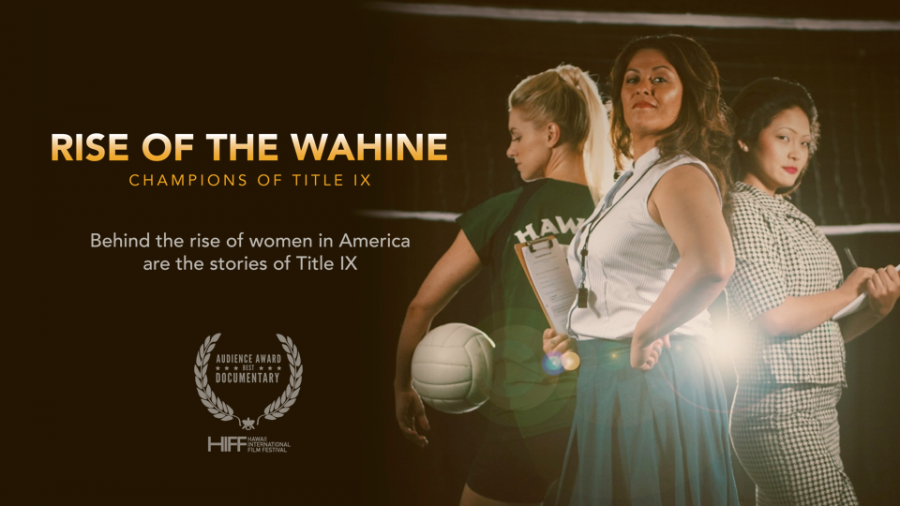 Rise+of+the+Wahine%2C+directed+by+Dean+Kaneshiro%2C+retells+the+powerful+story+of+the+women+who+fought+for+Title+IX+in+Hawaii.